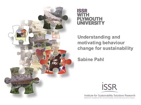 Understanding and motivating behaviour change for sustainability