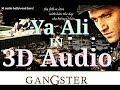 3D Audio | Ya Ali Raham Ali | Gangster Zubeen Garg | Imran Hashmi | Pritam