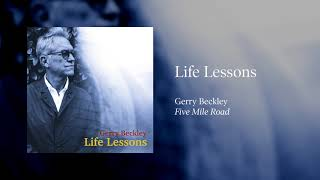 Gerry Beckley - Life Lessons ( Audio)