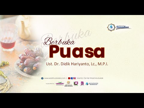 Berbuka Puasa | Ust. Dr. Didik Hariyanto, Lc., M.P.I
