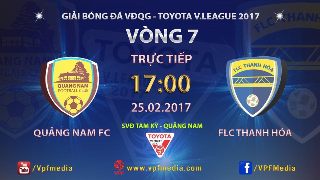 Xem lại: QNK Quảng Nam vs FLC Thanh Hóa