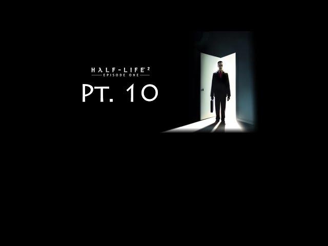 Half-Life 2 #71 - Episode One Pt. 10