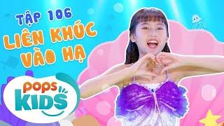 Mầm Chồi Lá Tập 106 - Liên Khúc Vào Hạ | Nhạc thiếu nhi hay cho bé | Vietnamese Kids Song