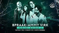 Tod Da e Dil X  Haaye Ve X Hath Chumme   Punjabi Mashup 4  B Praak  Ammy Virk   Mix Papul  HS Visual