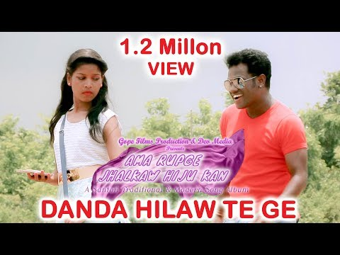 Danda Hilaw Tege Sangat    New Santali Album - Ama Rupge Jhalkaw Hiju Kan
