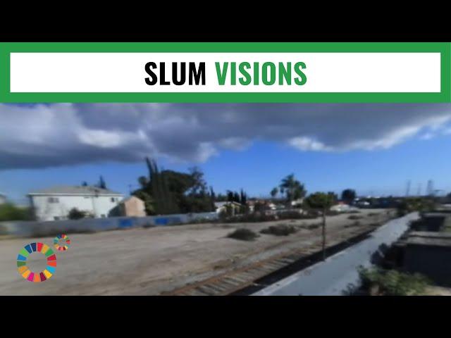 Slum Visions - MYWORLD360