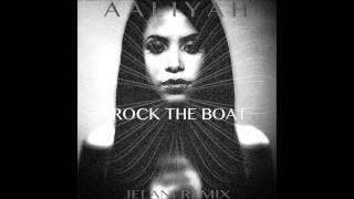 Aaliyah - Rock The Boat (JELANI Remix)