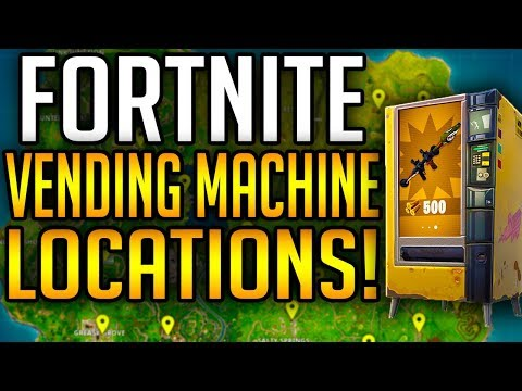 Fortnite: WHERE TO FIND THE VENDING MACHINES! VENDING MACHINE LOCATIONS AND TIPS!