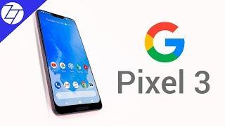 NEW Google Pixel 3 - Leaks & Rumors!