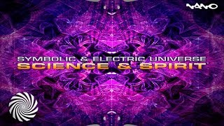Symbolic And Electric Universe - Science & Spirit