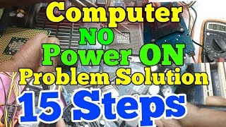 No Power On Computer !! how to fix won