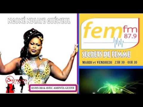 SECRET DE FEMME AVEC NGONE NDIAYE GUEWEL SUR FEM FM Dakar / INVITE AMINTA GUEYE PART 2