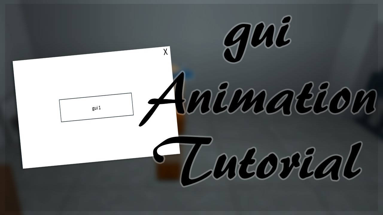 [Roblox] Gui Animation Tutorial [Roblox Exploit]