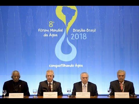 Parlamentares e autoridades participam da abertura do Fórum Mundial da Água