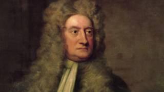 సర్ ఐజాక్ న్యూటన్ : భౌతిక శాస్త్రములో దేవుని స్వరూపం, పార్ట్ 1