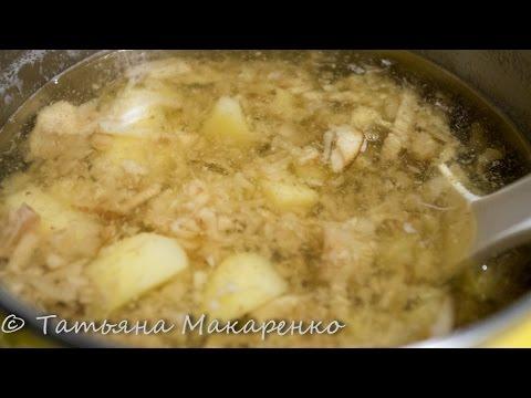 Груздянка(грибной суп из груздей)