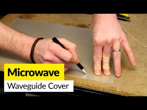 How to Replace a Microwave Wave Guide Cover (Cut to Size Sheet)
