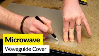how to replace a microwave wave guide cover cut to size sheet
