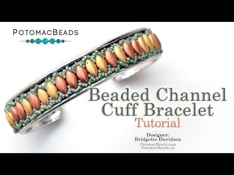 Beaded Channel Cuff  Bracelet - DIY Jewelry Making Tutorial by PotomacBeads
