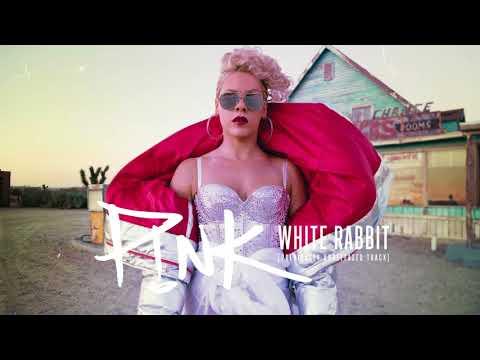 P!nk   White Rabbit Full Studio Version