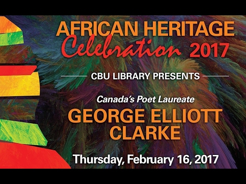 CBU Library Presents: Canada's Poet Laureate George Elliott Clarke