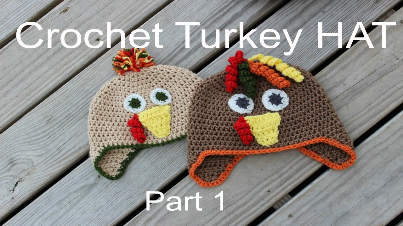How To Crochet A Turkey Hat Part 1 Youtube