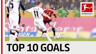 Reus Rakitic Arango Co Top 10 Goals Borussia M gladbach vs Schalke 04