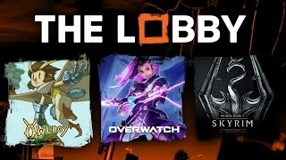 Owlboy, Overwatch Speculation, Blizzard's Next Game, Skyrim - The Lobby [Full Episode]