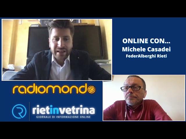 DISTANTI MA UNITI ON LINE CON... Michele Casadei (FederAlberghi Rieti) favorevole al TSM2