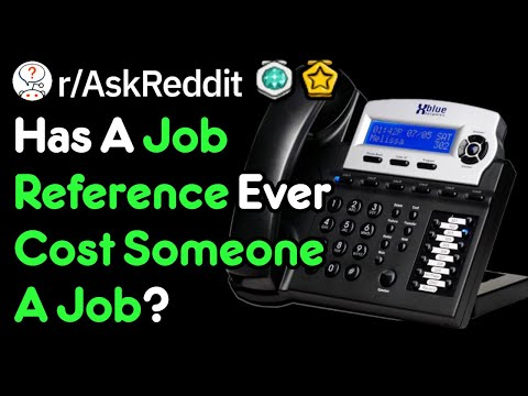 Hiring Managers, Has A Reference Ever Cost Someone A Job? (r/AskReddit)