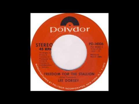 Lee Dorsey Freedom For The Stallion 1971