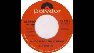 Lee Dorsey - Freedom For The Stallion (1971)