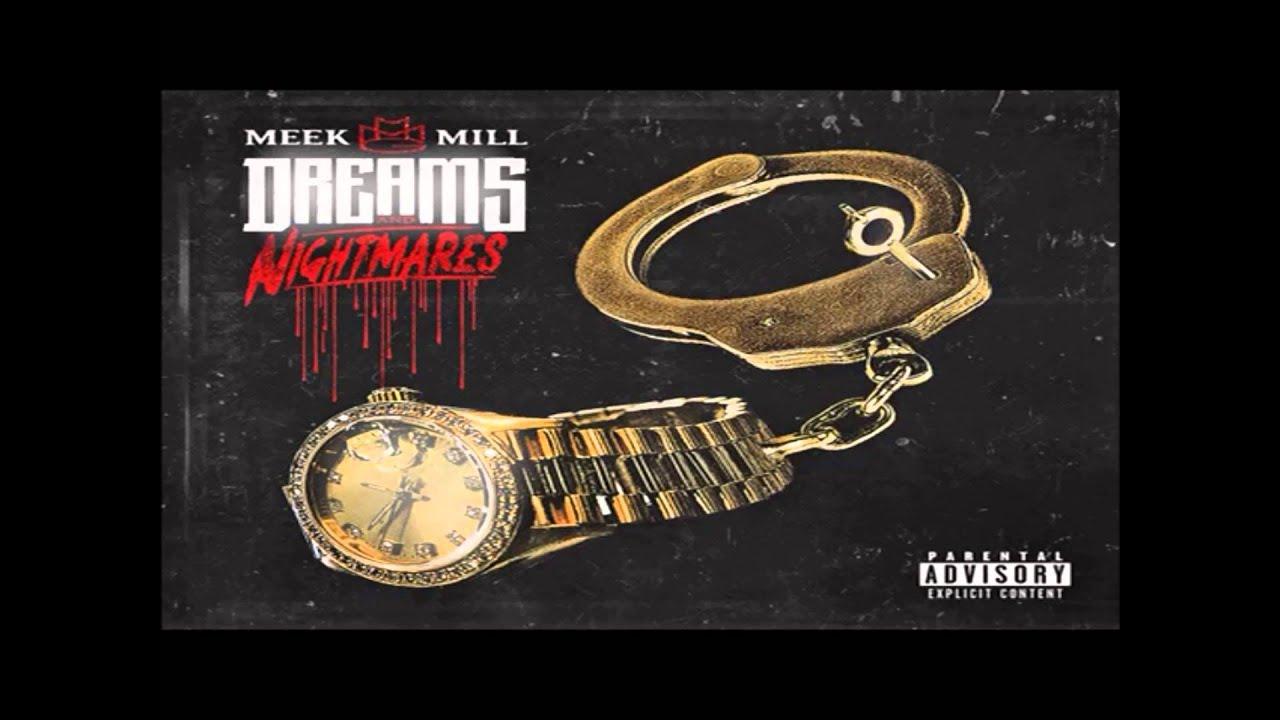 Download Meek Mill - Dreams And Nightmares