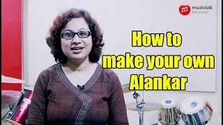 How to make your own Alankar | Hindustani Vocal Lesson | Tutorial