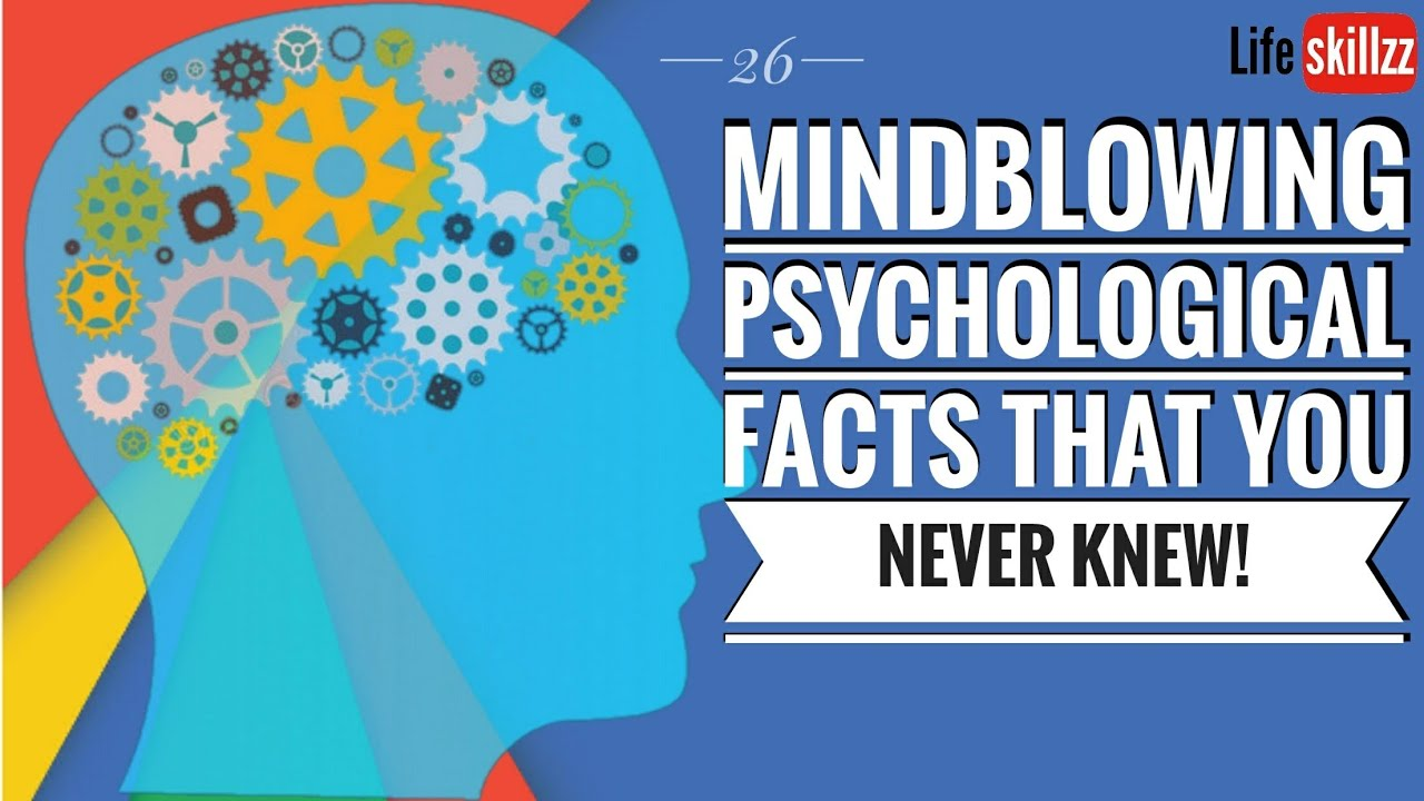 26Mind-Blowing Psychology Facts That You Never Knew About People