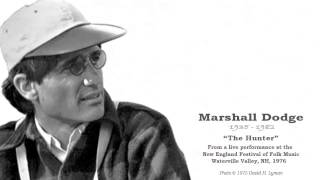 "Marshall Dodge ""THE HUNTER"""