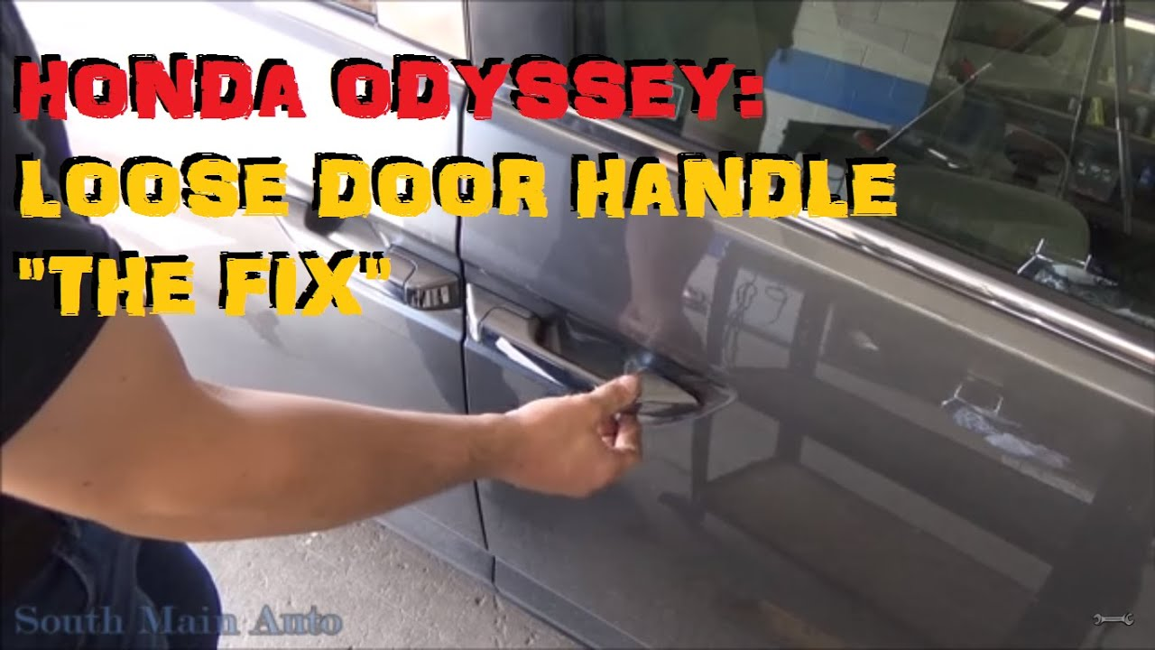 Honda Odyssey Passenger Door Handle Loose Repair Youtube