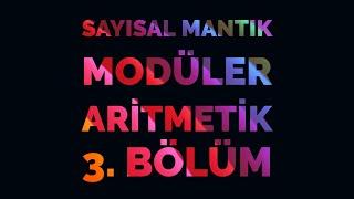 Eydeki Mega Sayısal mantık Modüler Aritmetik 3. Bölüm