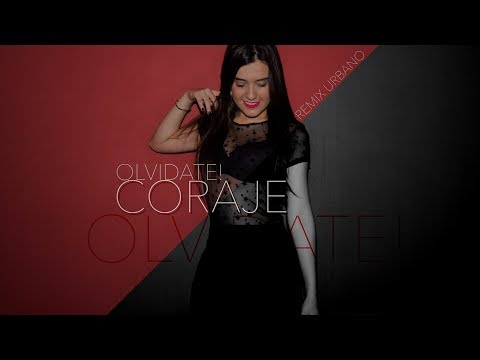 Olvidate! - Coraje (Remix urbano - Audio Oficial)