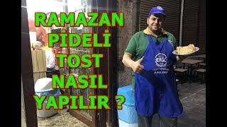 Ramazan Pideli Tost Nasıl Yapılır ? (Limited Edition)