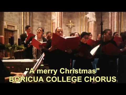 A Merry Christmas - Boricua College Chorus
