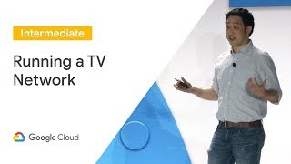 Running a TV Network in the Cloud: CBS All Access on GCP (Cloud Next '19)