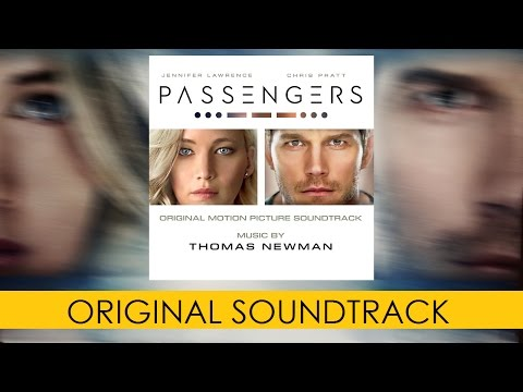 Passengers Complete Soundtrack OST By Thomas Newman
