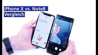 iPhone X vs Samsung Galaxy Note 8 Vergleich (deutsch HD)