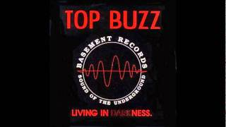 Top Buzz - Livin in Darkness (Twista + Sparky remix)