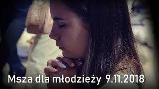 Msza św. dla młodzieży [9.11.2018]