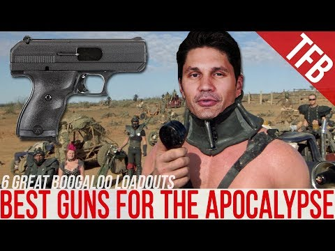 The Best Guns For The Apocalypse? (Boogaloadouts: Ep. 1)