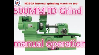 internal grinding machine M250A manual operation