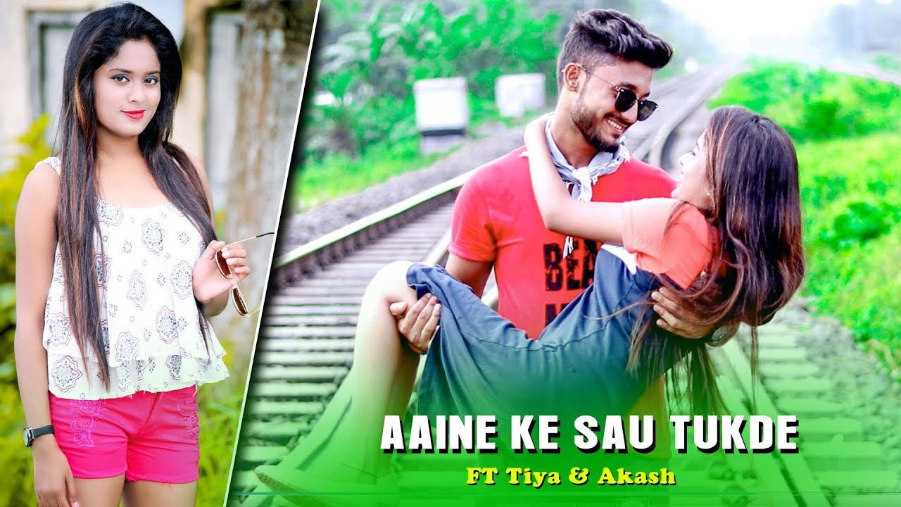Aaine ke Sau Tukde   Sumit Saha   Tiya & Akash   Sad Love Story   Latest Song 2019