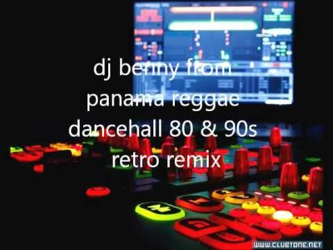 reggae dancehall 80 & 90s remix by dj benny from panama